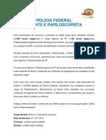 Agente e Papiloscopista PF