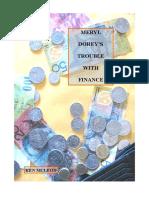 Meryl Dorey's Trouble With Finance