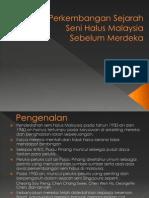 Sejarah Seni Halus Malaysia Sebelum Merdeka