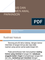 Diagnosis Dan Manajemen Awal Parkinson