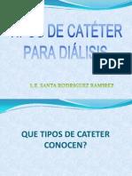 TIPOS DE CATÉTER