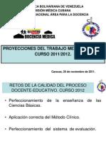 PROYECCIONES DEL TRABAJO METODOLÓGICO. CURSO 2011/2012.  PNFMIC