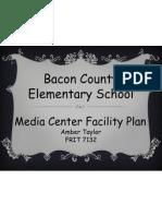 Bacon Elementary Media Center Facilities Plan - Amber Taylor
