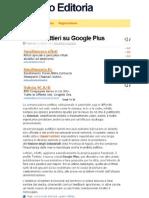 Anche Gianni Lettieri è su Google Plus.