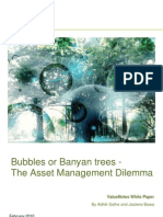 BUBBLES OR BANYAN TREES – THE ASSET MANAGEMENT DILEMMA