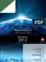 SCORPIO 2012 AstroArtisans Yearly Forecast