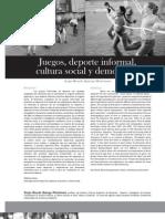 Juegos, Deporte Informal, Cultura Social y Democracia