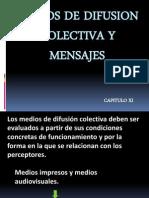 Medios de Difusion Colectiva y Mensajes