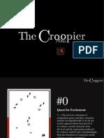 The Croopier 2008-2010 Dossier