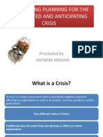Crisis Management - Monitoring planning for unexpected and anticipating crisis