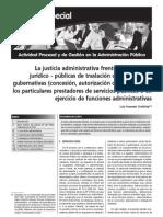 De nuevo. La justicia administrativa frente a las técnicas jurídico - públicas de traslación de atribuciones gubernativas a particulares