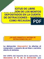 LIBRE DISPOSICIÓN DETRACCIONES DIC 2011