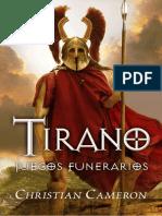 Cameron, Christian - Tirano III, Juegos Funerarios