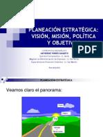 PLANEACION ESTRATEGICA. Mision Vision Politica Objetivos