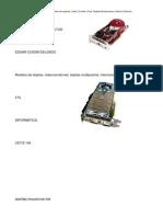 Modelos de Tarjetas,Video,Sonido,Red.tarjeta Multipuertos,Interna,Externa
