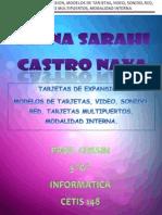 TARJETAS DE EXPANSIÓN, MODELOS DE TARJETAS, VIDEO, SONIDO, RED, TARJETA MULTIPUERTOS, MODALIDAD INTERNA.