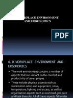 Workplace Environment and Ergonomics