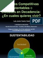 Ciudades Competitivas Sustentables o Ciudades en Decadencia