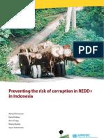 Preventing the Risk of Corruption in REDD+ . CIFOR. 2011