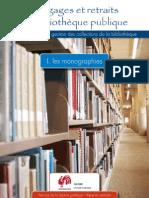 Elagages et retraits en bibliothèque publique pour une meilleure gestion des collections de la bibliohtèques - les monographies