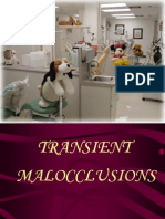 Transient Malocclusions