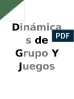 Dinámicas de Grupo y Juegos