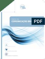 Mapa da Comunicação Brasileira 2011