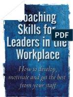 Coaching Skills for Leaders in the Workplace-How to Develop, Motivate and Get the Best From Y