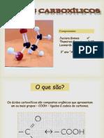 Ácidos Carboxílicos - 3° ano A