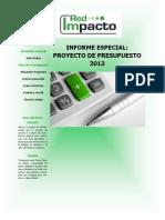 INFORME ESPECIAL - Proyecto Presupuesto 2013