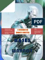 "Base Warbot ""I CONCURSO DE ROBOTICA (Corcytec 2012)"""