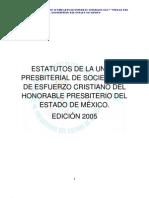 ESTATUTOS DE LA UNIÓN PRESBITERIAL DE SOCIEDADES DE ESFUERZO CRISTIANO DEL HONORABLE PRESBITERIO DEL ESTADO DE MÉXICO