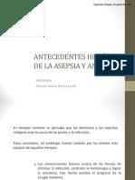 ANTECEDENTES HISTÓRICOS DE LA ASEPSIA Y ANTISEPSIA (1)