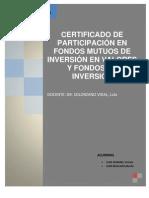 Certificado de Participacion en Fondos Mutuos y Fondos de Inversion