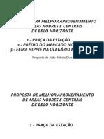 PROPOSTA PARA MELHORAMENTO DE ÀREAS NOBRES E CENTRAIS DE BELO HORIZONTE