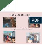 the magic of theatre