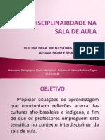 INTERDISCIPLINARIDADE NA SALA DE AULA 2 com participação profes