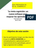METACOGNICIÓN Y CALIDAD DE LA EDUCACIÓN Por Fausto Segovia Baus