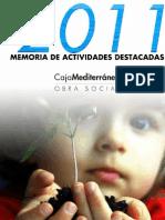 Memoria Actividades Destacadas en 2011. Obra Social. Caja Mediterráneo