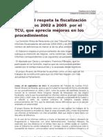 La Ciudad respeta la fiscalización de los años 2002 a 2005  por el TCU, que aprecia mejoras en los procedimientos