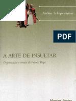 SCHOPENHAUER, Arthur. a Arte de Insultar