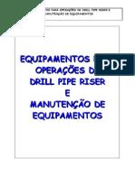 Equipamentos para operações de DPR