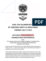 Carl Cox 50th Birthday at Space Ibiza PRESS RELEASE
