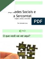As Redes Sociais e Sercomtel