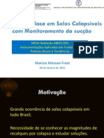 ENSAIOS DE PLACAS DE SOLOS COLAPSIVEIS COM MONITORAMENTO DE SUCÇÃO