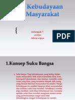 07. Aneka Ragam Kebudayaan Dan Masyarakat Klmpk