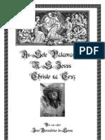As Sete Palavras - Jose Alexandrino de Sousa