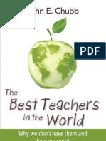 The Best Teachers in the World, by John E. Chubb