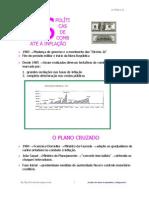 AS POLÍTICAS DE COMBATE A INFLAÇÃO
