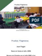 Pruebas Piagetanas.